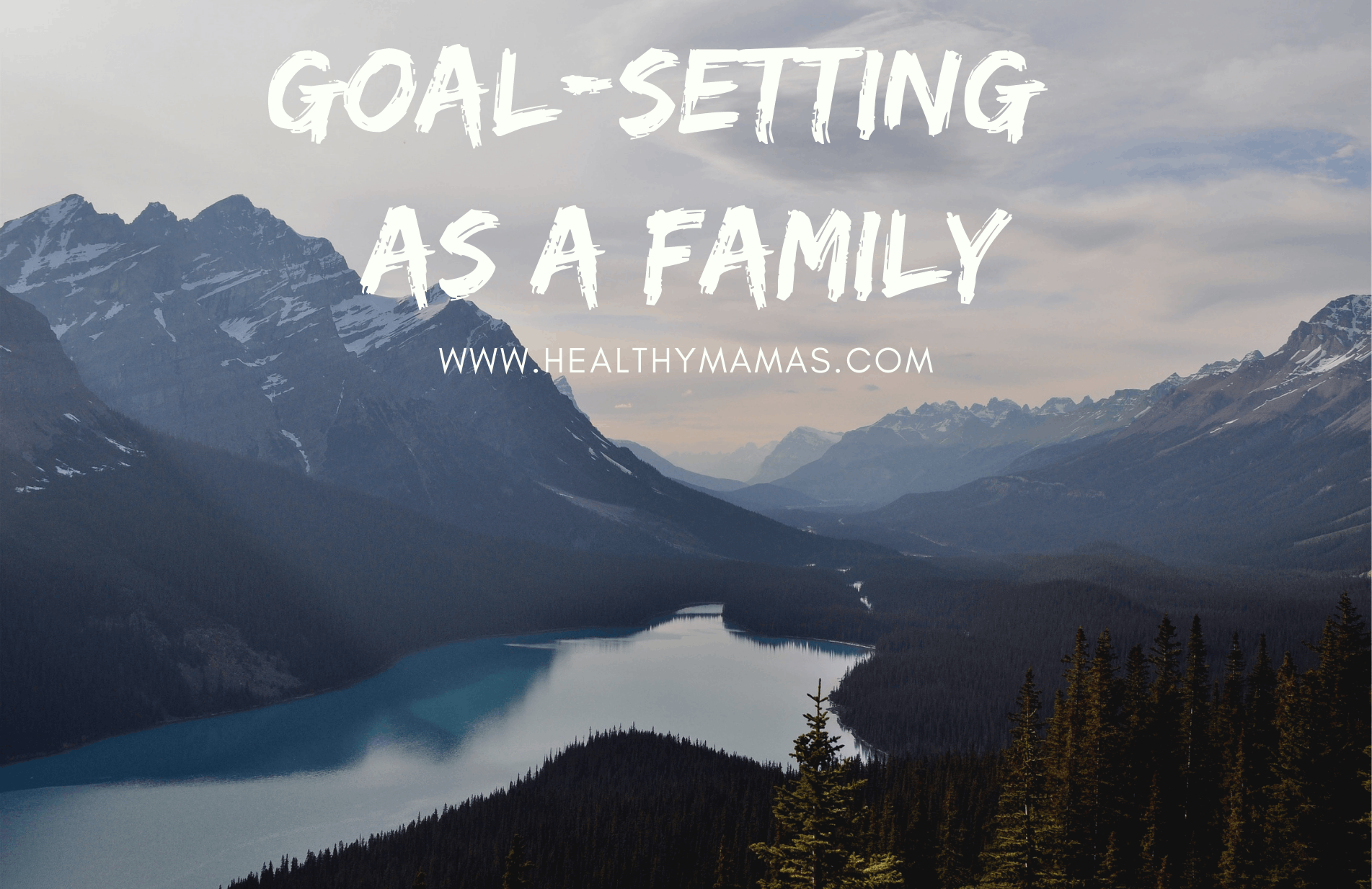 Goal-Setting with Kids: How to Make It Work
