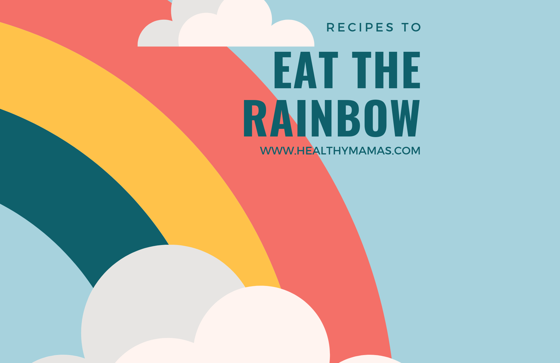 Recipes for Eating the Rainbow