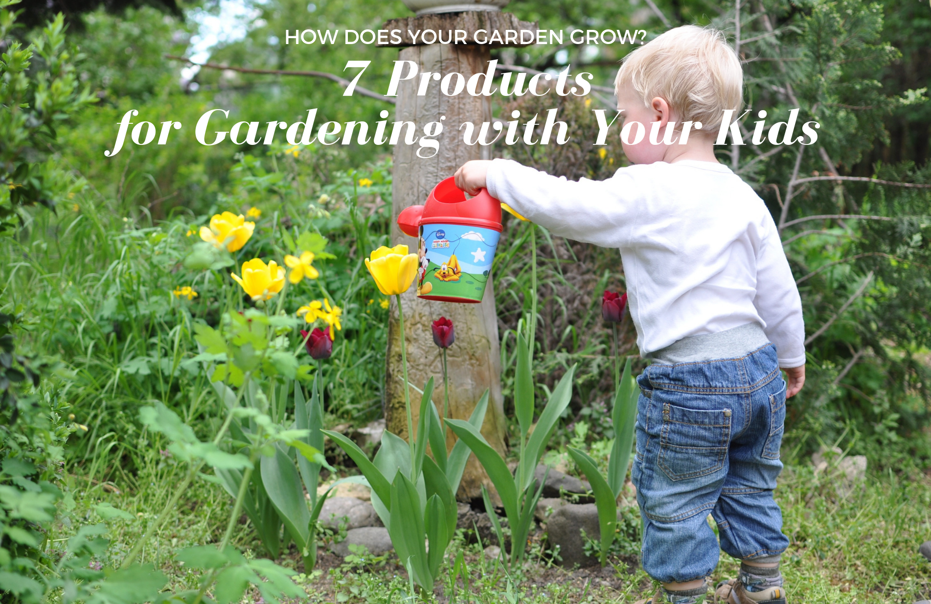 How Does Your Garden Grow? Our 7 Favorite Gardening Tools for Kids
