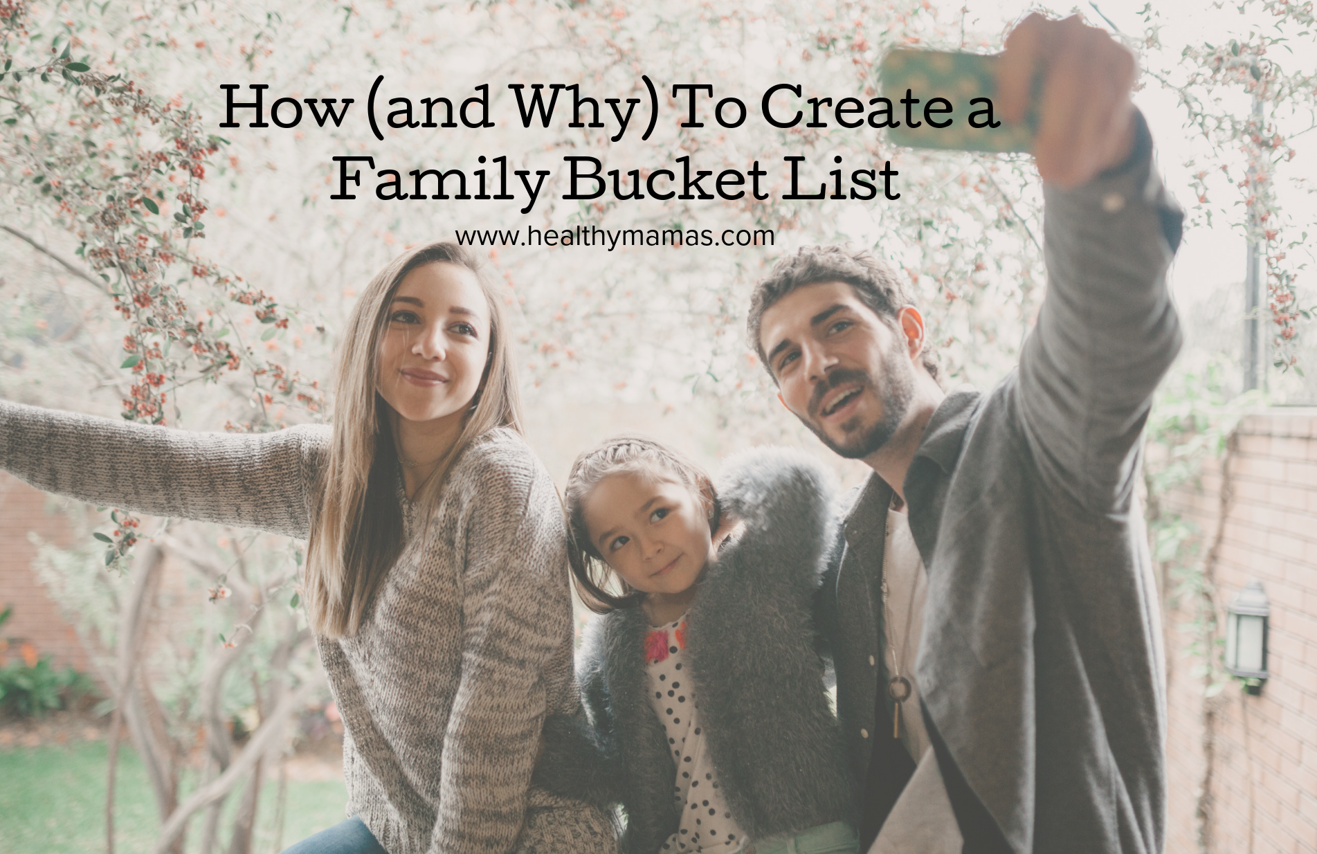How (and Why)  to Create a Family Bucket List