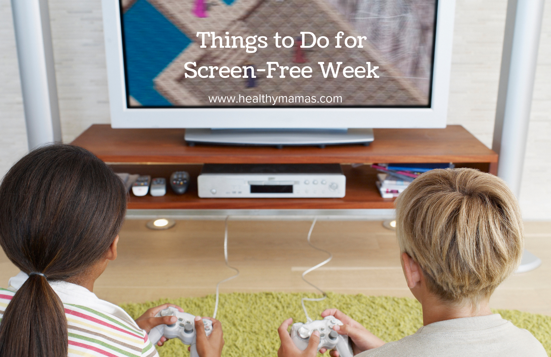 12 Things to Do for Screen Free Week