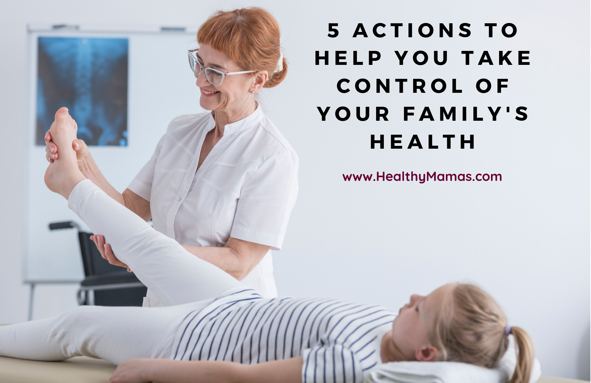 5 Actions That Put You in Control of Your Family's Health